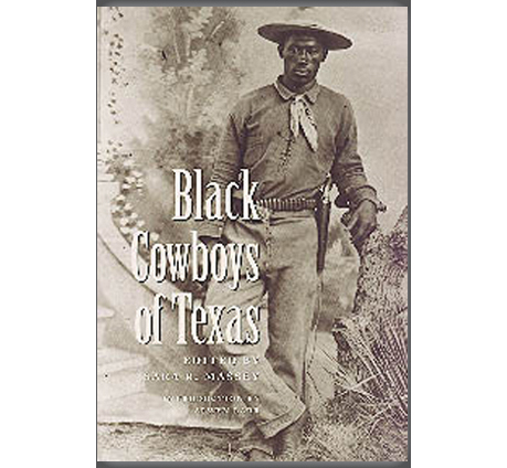 Anthony P. Griffin's Book in Print: Black Cowboys of Texas